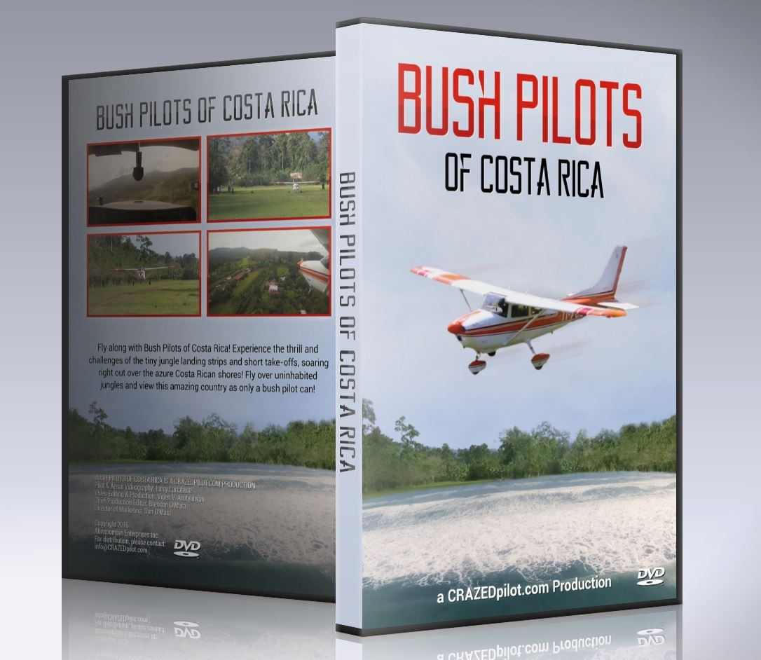 BUSH PILOTS of Costa Rica